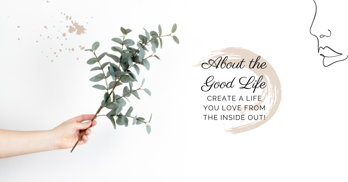 About The Good Life Holistic Psychology