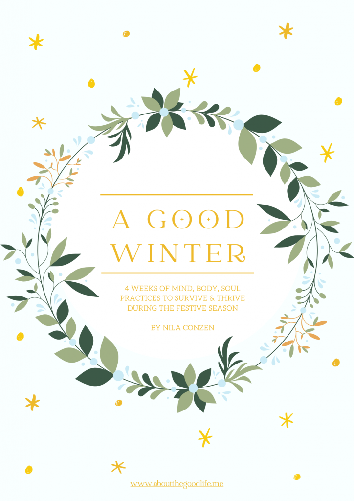 How to create a magical, joyful, nourishing, GOOD winter